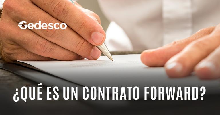 ¿Qué es un contrato forward?