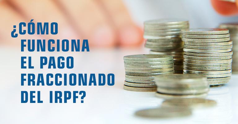 Funcionamiento del pago fraccionado de IRPF