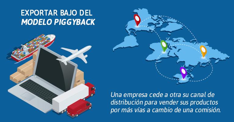 Ventajas para exportar bajo del modelo piggyback