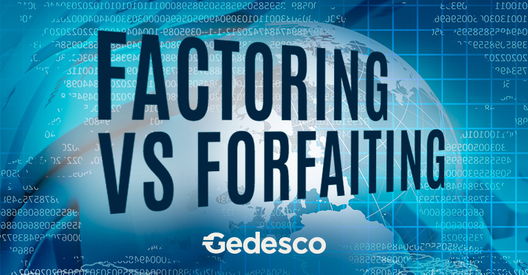 Forfaiting vs Factoring