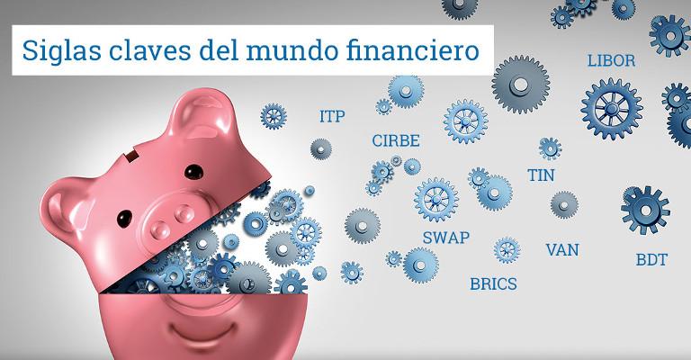 Siglas claves del mundo financiero